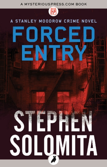 Forced Entry ebook by Stephen Solomita