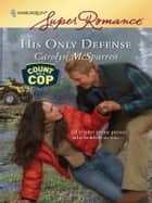 His Only Defense ebook by Carolyn McSparren