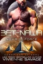 Bet-Nawa - an Alien Space Fantasy Romance ebook by