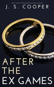 After The Ex Games ebook by J. S. Cooper, Helen Cooper