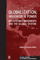 Globalization, Hegemony and Power ebook by Thomas Reifer