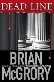 Dead Line ebook by Brian McGrory