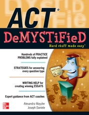 ACT DeMYSTiFieD ebook by Alexandra Mayzler,Joseph Daniele