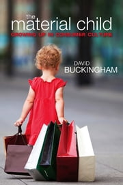The Material Child ebook by David Buckingham