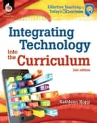 Integrating Technology into the Curriculum 2nd Edition ebook by Kopp, Kathleen N.