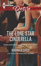 The Lone Star Cinderella ebook by Maureen Child