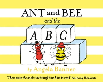 Ant and Bee and the ABC ebook by Angela Banner