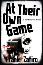 At Their Own Game ebooks by Frank Zafiro