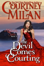 The Devil Comes Courting ebook by Courtney Milan