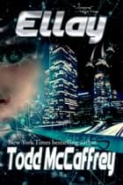 Ellay ebook by Todd McCaffrey