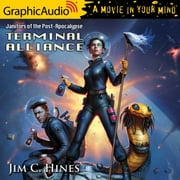 Terminal Alliance [Dramatized Adaptation] audiobook by Jim C. Hines