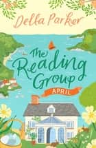 The Reading Group: April (Book 4) ebook by