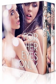 For Her Eyes Only (3-Pack Bundle) ebook by Audrey Ellen Grace