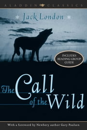 The Call of the Wild ebook by Jack London,Gary Paulsen