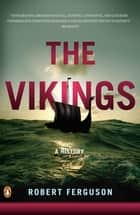The Vikings ebook by Robert Ferguson