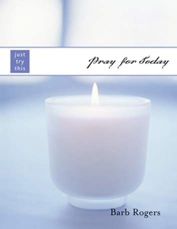 Pray for Today ebook by Barb Rogers