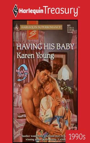 Having His Baby ebook by Karen Young