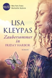 Zaubersommer in Friday Harbor ebook by Lisa Kleypas