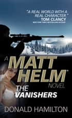 Matt Helm - The Vanishers ebook by Donald Hamilton