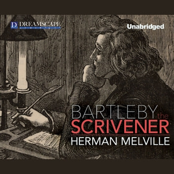 Bartleby, the Scrivener - A Story of Wall Street audiobook by Herman Melville
