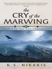 The Cry of the Marwing ebook by KS Nikakis