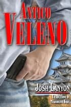 Antico Veleno ebook by Josh Lanyon