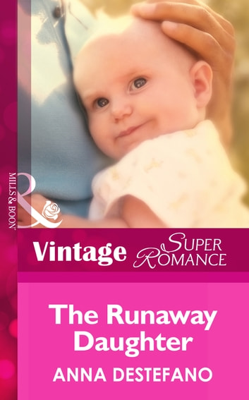 The Runaway Daughter (Mills & Boon Vintage Superromance) (Count on a Cop, Book 24) ebook by Anna DeStefano