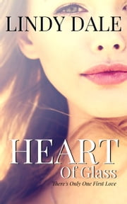 Heart of Glass ebook by Lindy Dale