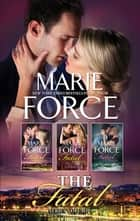 The Fatal Series Volume 4 ebook by Marie Force