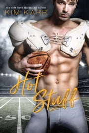 Hot Stuff - Sexy Jerk World, #3 ebook by Kim Karr