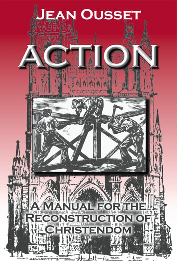 Action ebook by Jean Ousset