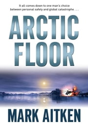 Arctic Floor ebook by Mark Aitken