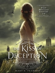 The Kiss of Deception, Chapters 1-5 ebook by Mary E. Pearson