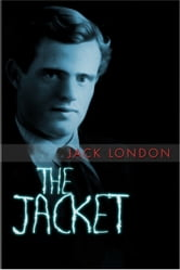 The Jacket ebook by Jack London