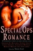 The Mammoth Book of Special Ops Romance ebook by Trisha Telep