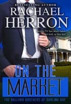 On the Market ebook by Rachael Herron