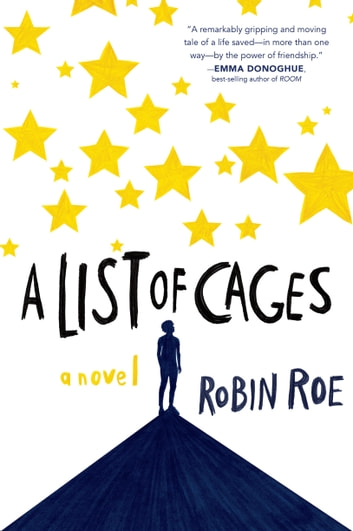 A list of cages ebook by robin roe 9781484781098 rakuten kobo a list of cages ebook by robin roe fandeluxe Ebook collections