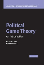 Political Game Theory - An Introduction ebook by Nolan McCarty,Adam Meirowitz