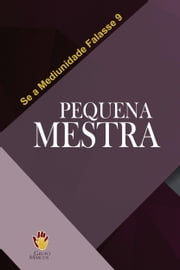 Pequena Mestra ebook by Grupo Marcos