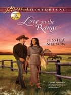 Love on the Range ebook by Jessica Nelson