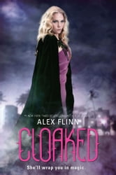 Cloaked ebook by Alex Flinn
