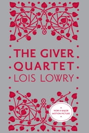 The Giver Quartet Omnibus ebook by Lois Lowry