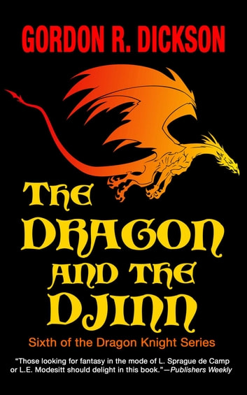 The Dragon and the Djinn ebook by Gordon R. Dickson