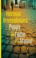 Poppy en Eddie en Manon ebook by Herman Brusselmans