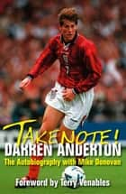 Takenote! ebook by Darren Anderton, Mike Donovan