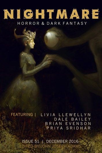Nightmare Magazine, Issue 51 (December 2016) ebook by John Joseph Adams,Dale Bailey,Brian Evenson,Livia Llewellyn,Priya Sridhar