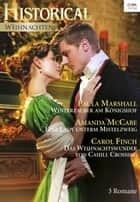Historical Weihnachten Band 9 eBook by Amanda McCabe, Paula Marshall, Carol Finch