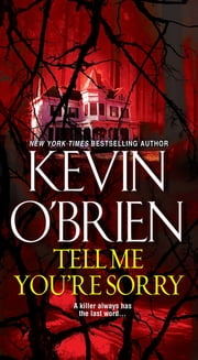Tell Me You're Sorry ebook by Kevin O'Brien