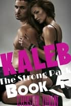 Kaleb ebook by Crystal Dawn