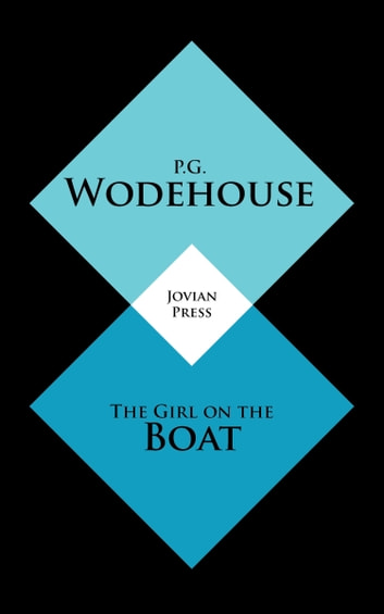The Girl on the Boat ebook by P. G. Wodehouse